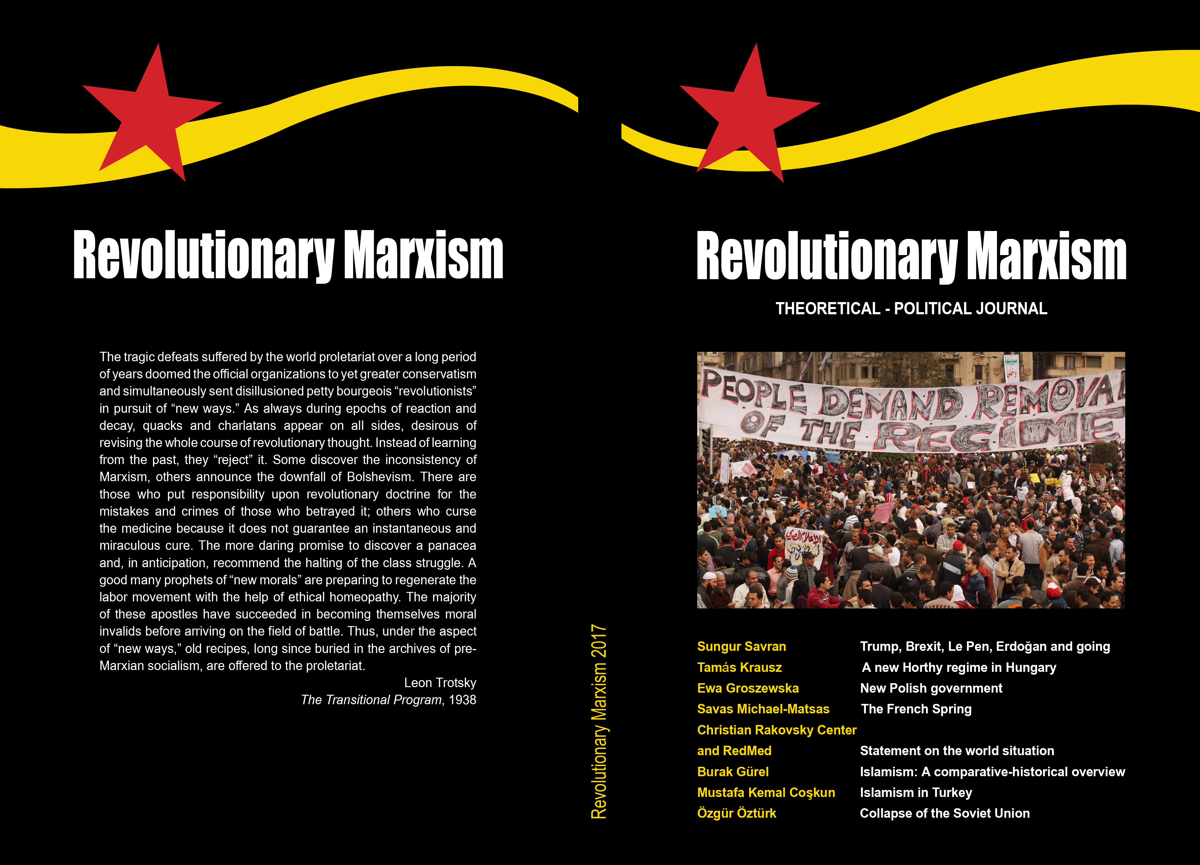 Revolutionary Marxismis a brand new journal of theory with quite a long history. The irony derives from the fact that this journal is the English edition of a journal that has been published in Turkish for ten years. Devrimci Marksizm has now brought out